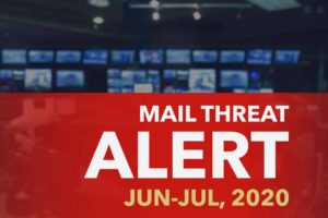 Mail Threat Alert: Jun/Jul, 2020.